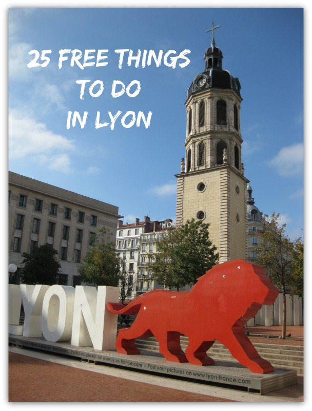 25 Free Things To Do In Lyon For Free