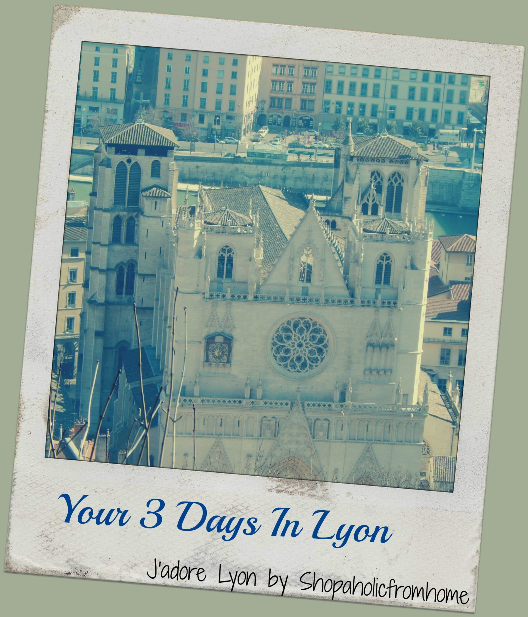 Your 3 Days In Lyon
