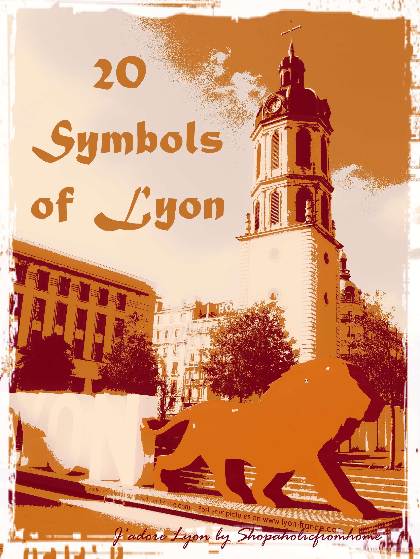 Top 20 symbols of lyon in photos jadorelyon buycottarizona