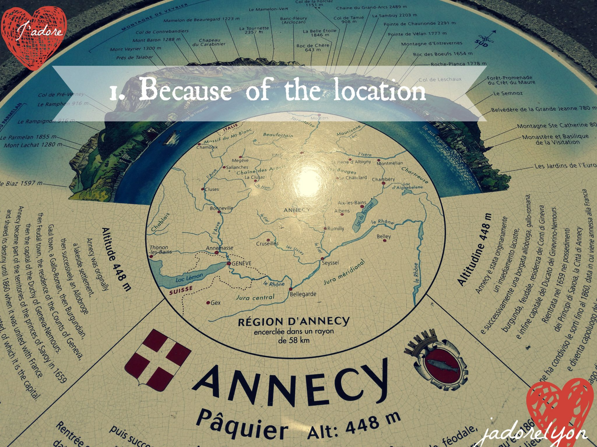 Because of the location to annecy