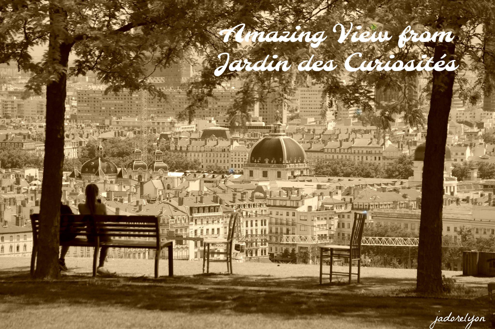 Amazing view from Jardin des Curiosités