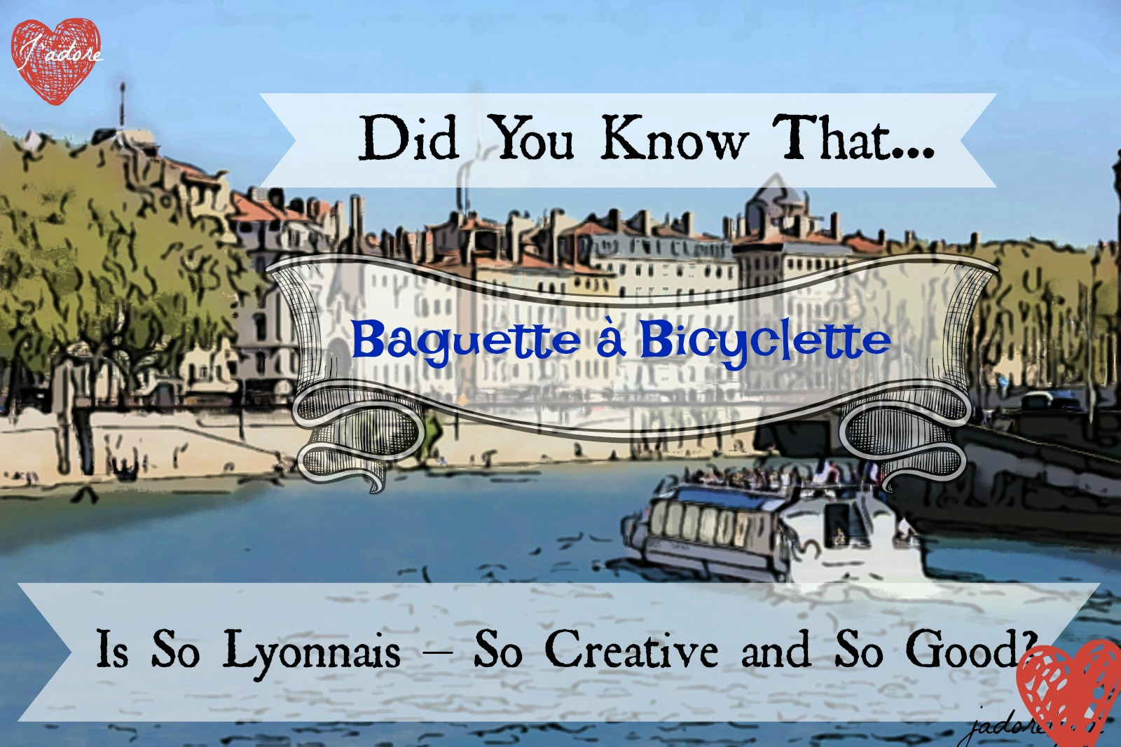 Did you know that Baguette à Bicyclette