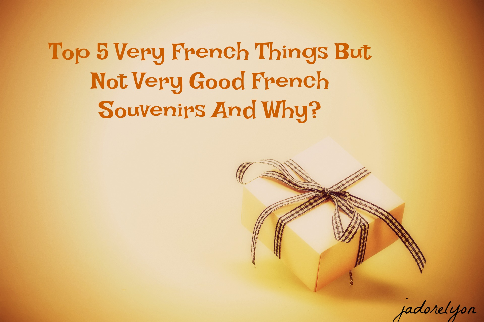 Top 5 french things which are not the ideal souvenirs from france publicscrutiny Images
