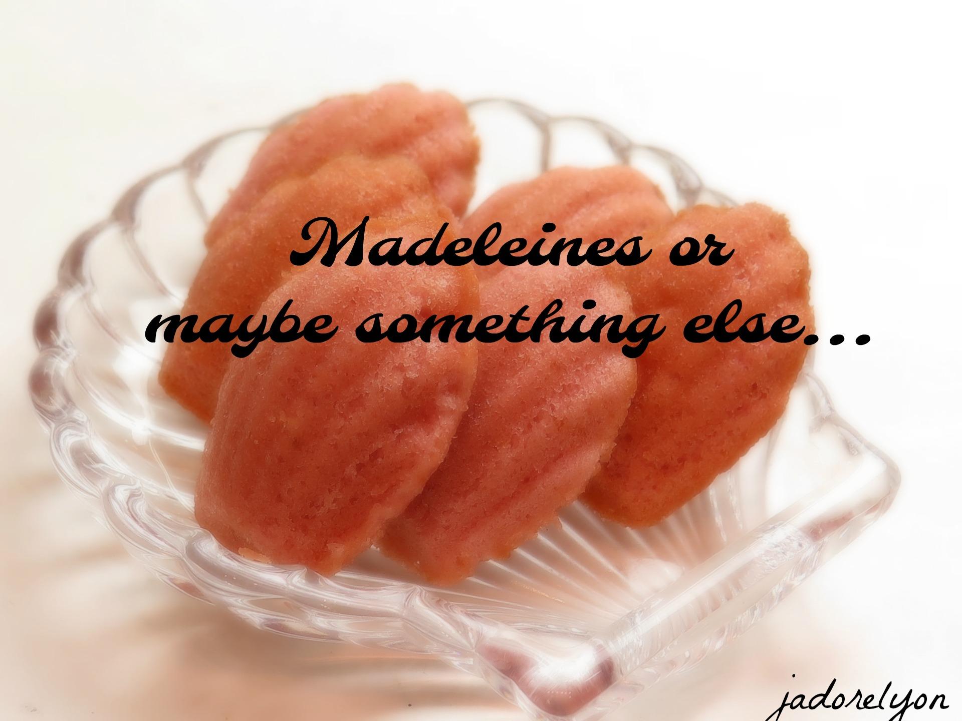 Madeleines or better a madeleine