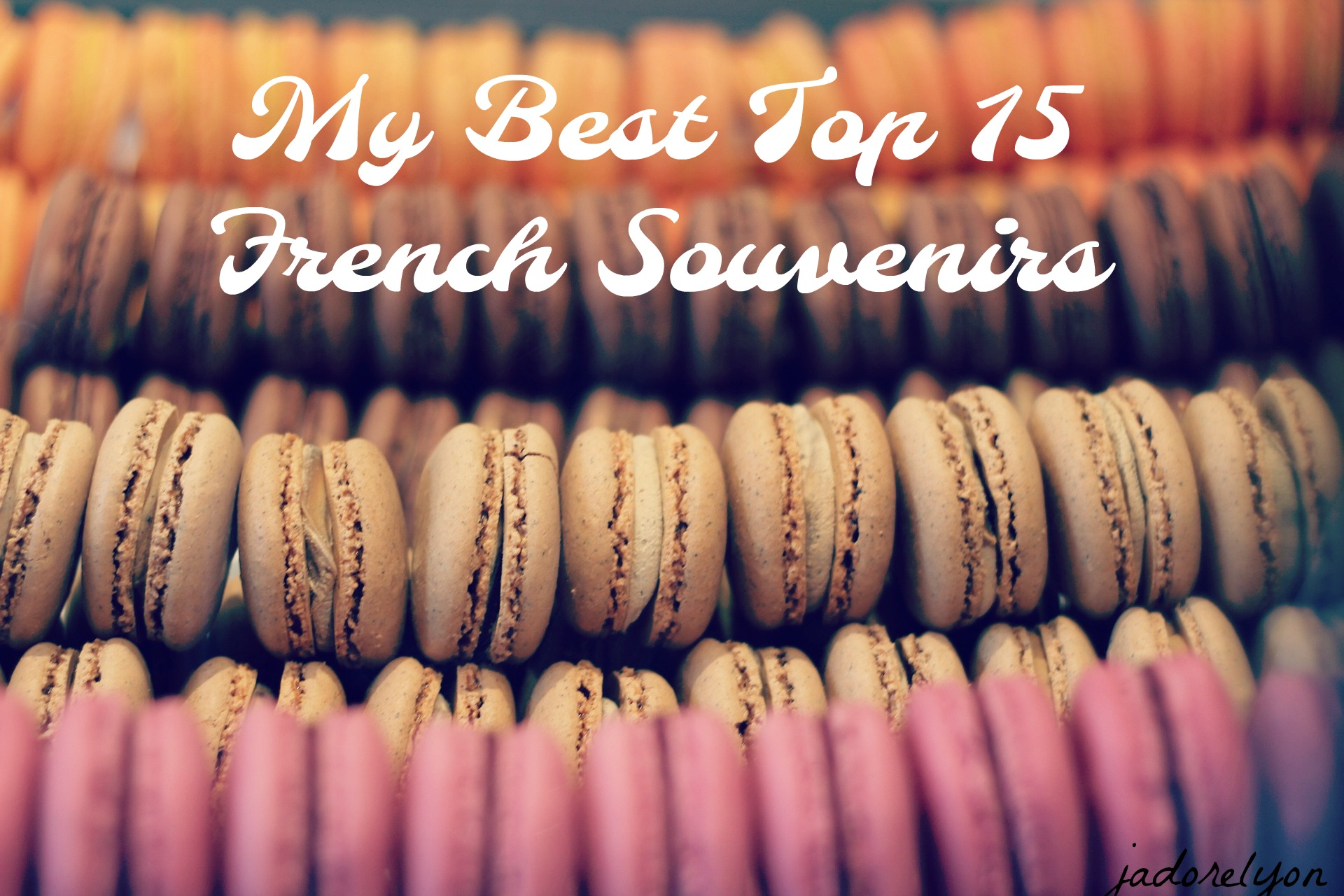 My Top 15 French Souvenirs