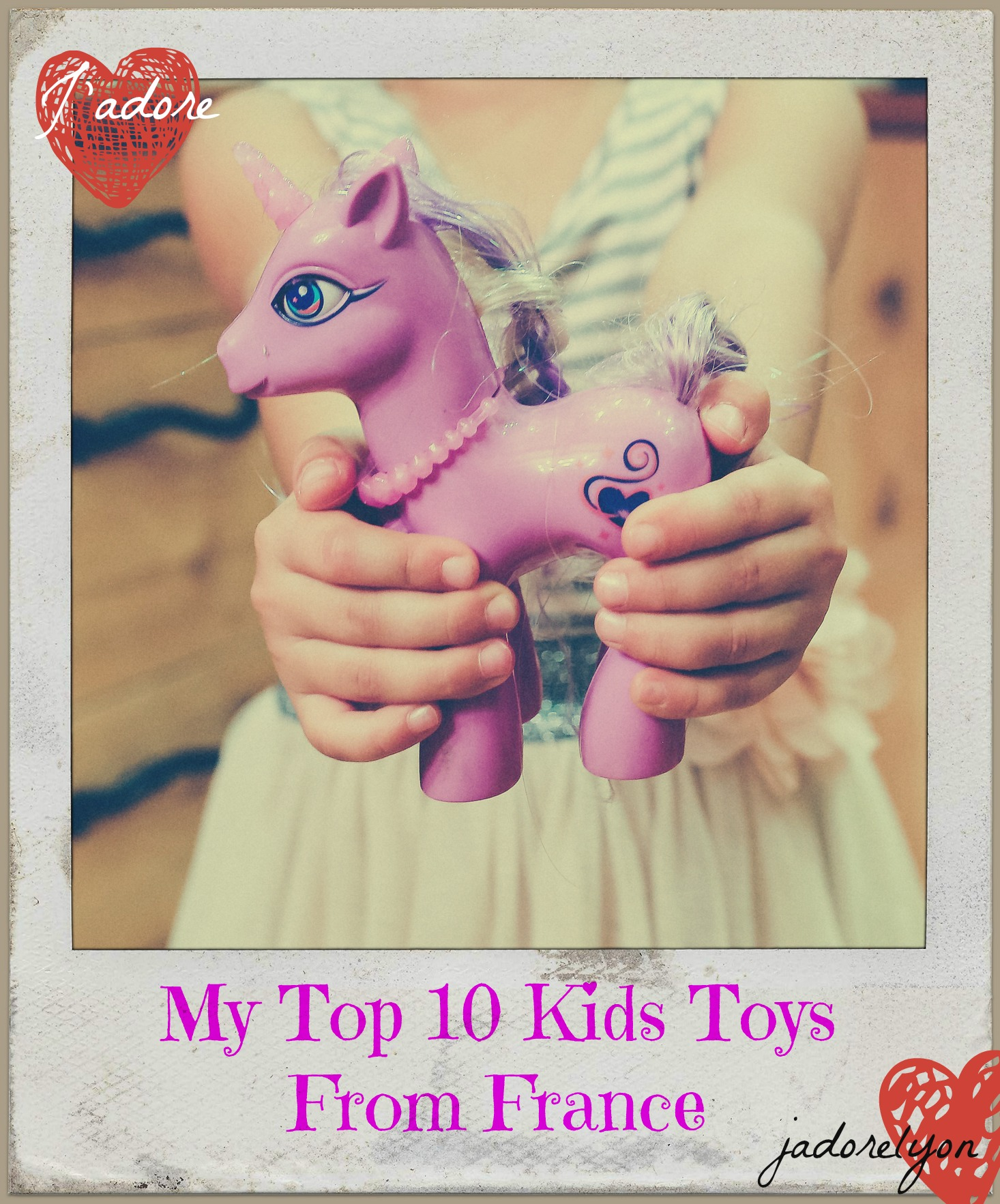 My Top 10 Choices for Kids Toys From France