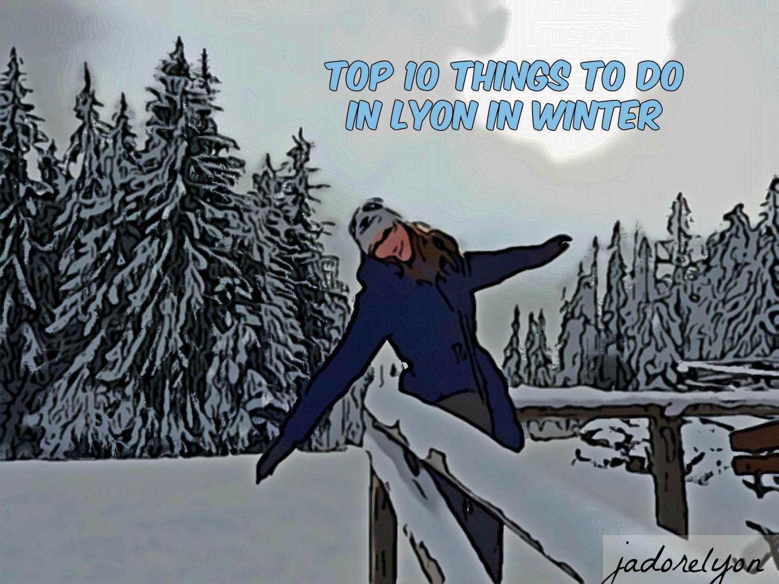 top 10 things to do in Lyon in Winter 2