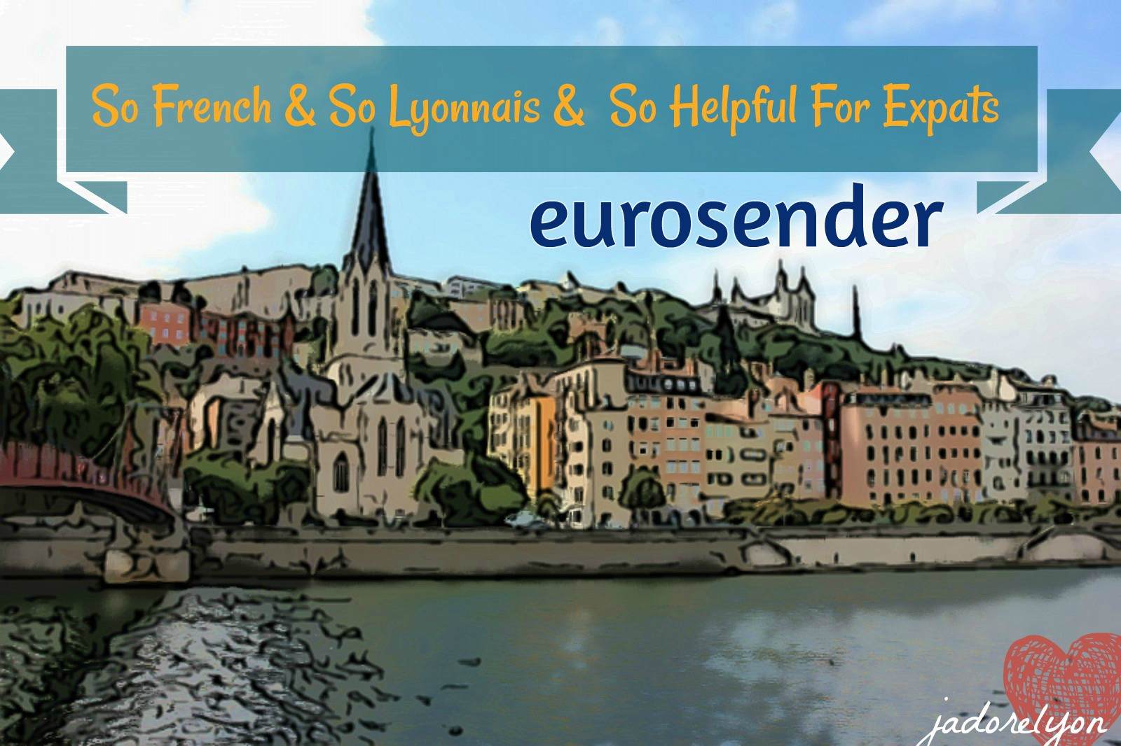 So French So Lyonnais So Helpful For Expats - eurosender