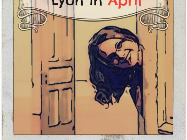 Lyon in April