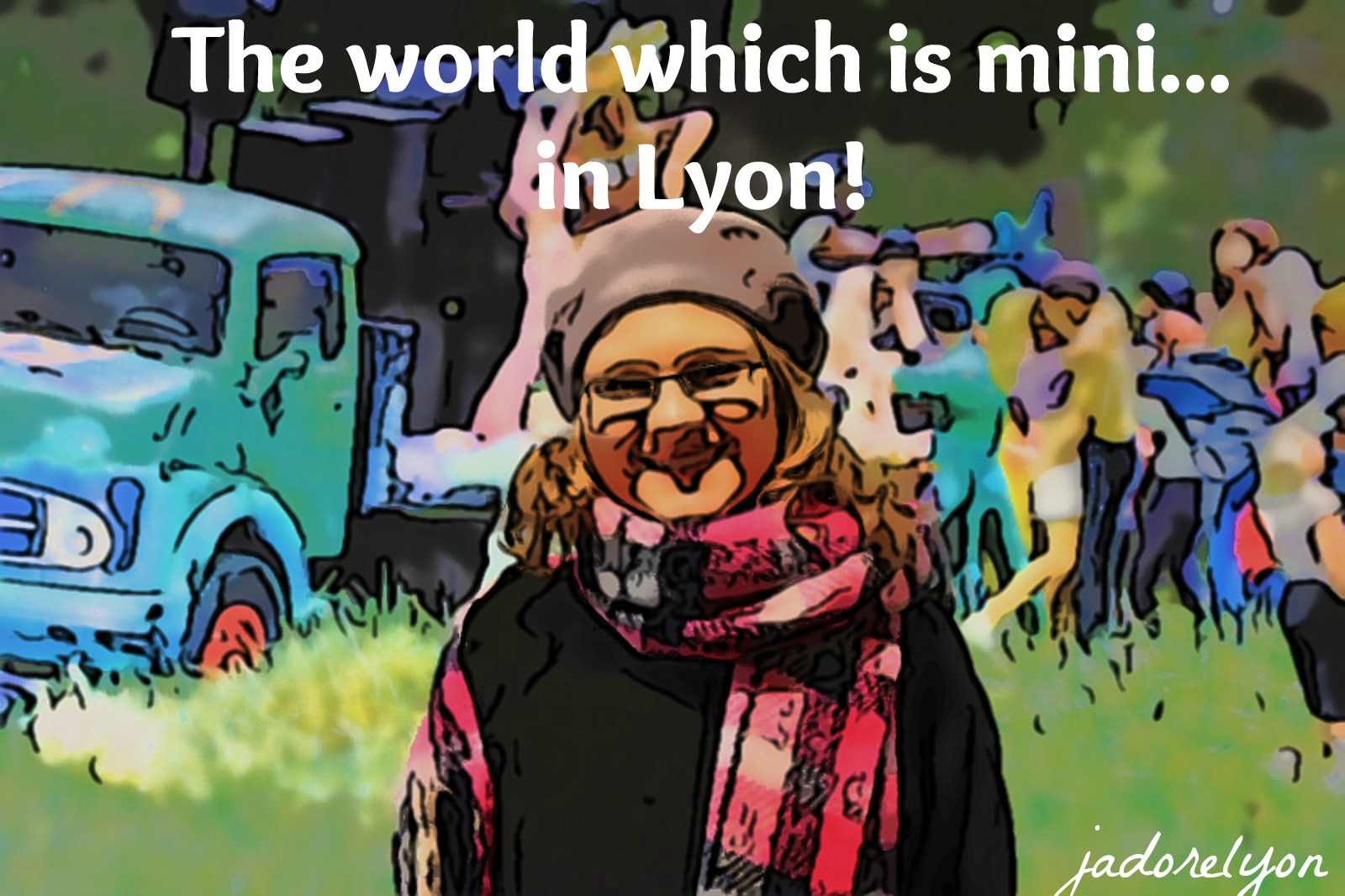 The world which is mini in lyon