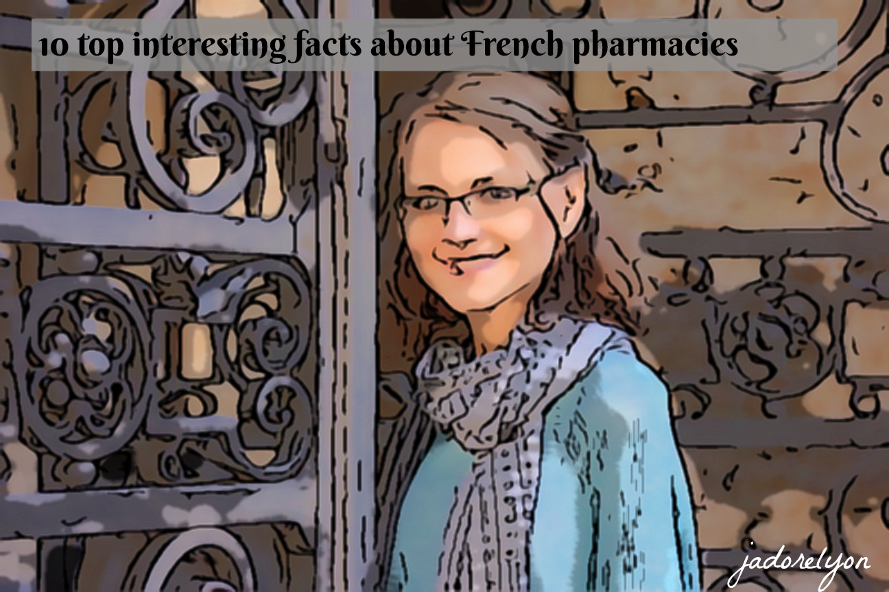 10 top interesting facts about French pharmacies