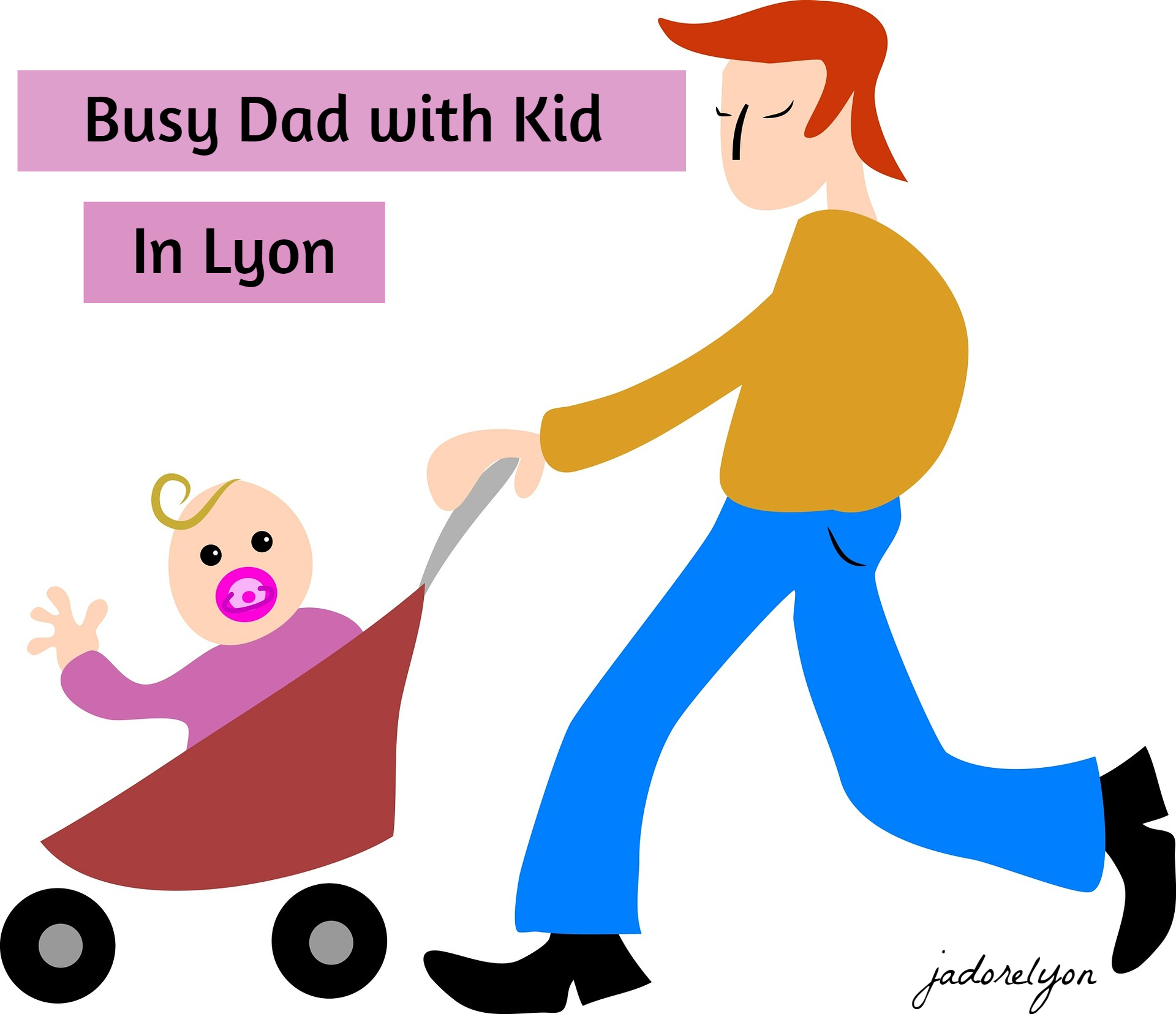 Busy Dad with kid in Lyon