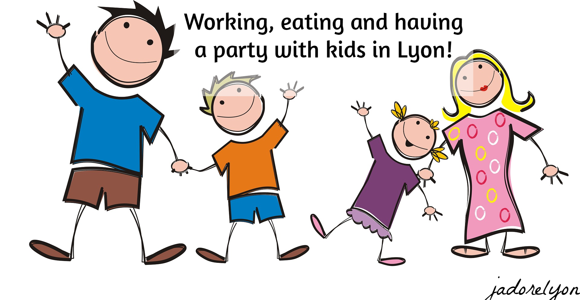 Working, eating and having a party with kids in Lyon!